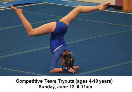 Competitive Team Tryouts (ages 4 to 10 years old) Sunday, June 12, 9-11am